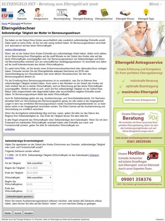 Der Elterngeldrechner unter www.elterngeld.net bildet auch komplexere Konstellationen wie z.B. bei (teilweise) Selbstständigkeit mit ab - und greift laut eigenen Aussagen dabei auch auf den (modifizierten) Programmablaufplan zu, der von den Mitarbeitern in den Elterngeldstellen zur Berechnung des Elterngeldes benutzt wird