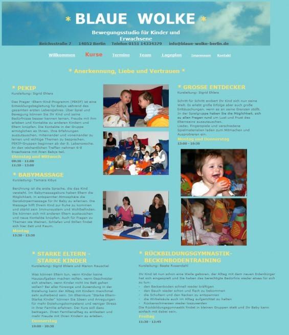 """Die """"Blaue Wolke Berlin"""" bezeichnet sich als """"Bewegungsstudio für Kinder und Erwachsene"""" und bietet verschiedene Kurse wie PEKIK, Babymassage, Rückbildungsgymnastik / Beckenbodentraining, 'Starke Eltern - Starke Kinder' u.a."""