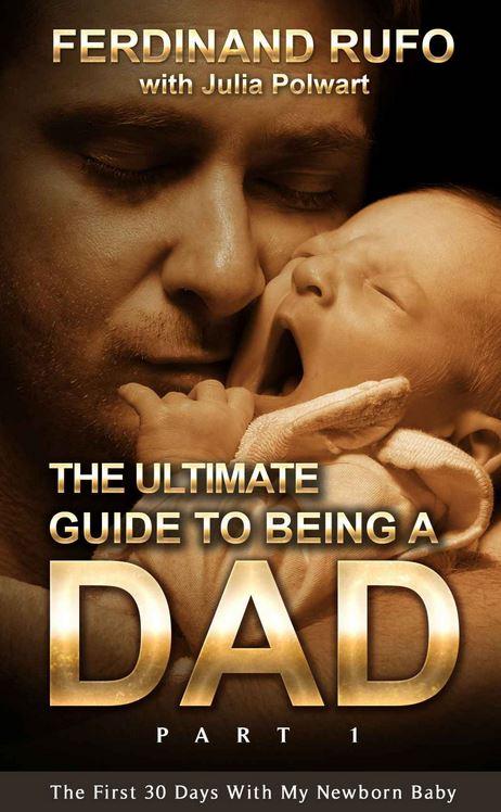 eBook-Tipp (Amazon): The Ultimate Guide To Being A Dad - locker fröhlich geschrieben, mit sehr viel Augenzwinkern - lesenswert für den ersten gemeinsamen Monat